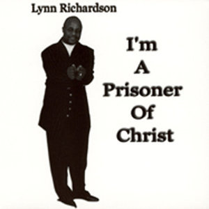 I'm A Prisoner Of Christ
