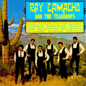 Ray Camacho & The Teardrops