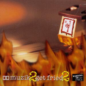 Musik 2 Get Fried 2