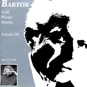 Bartok Solo Piano Works, Volume 3