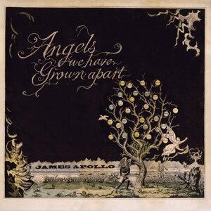 Angels We Have Grown Apart