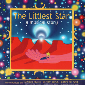 The  Littlest Star: A Musical Story