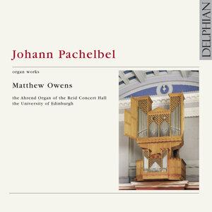 Johann Pachelbel: Organ Works