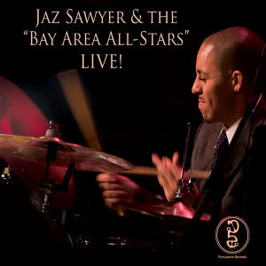 "THE ""BAY AREA ALL-STARS"" LIVE @ YOSHI'S SF"