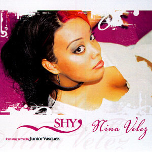 Shy (featuring Junior Vasquez House Mix)