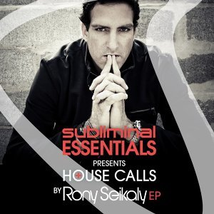 Subliminal Essentials Presents House Calls by Rony Seikaly EP