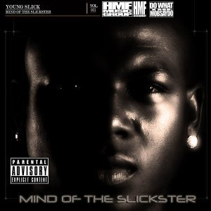 Mind of a Slickster