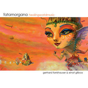 Healing World Music - Fatamorgana