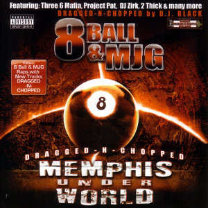 Memphis Underworld: Dragged-N-Chopped