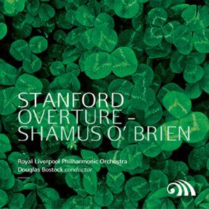 "Stanford: Overture ""Shamus O'Brien"""