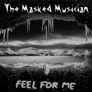 Feel For Me (Single)