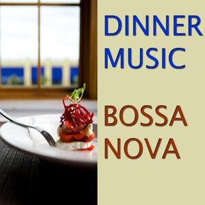Dinner Music: Bossa Nova