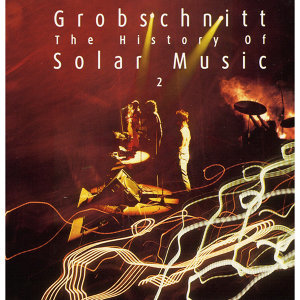 Grobschnitt Story 3 - The History Of Solar Music 2