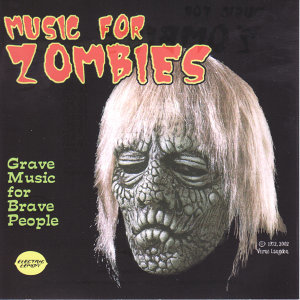 Music For Zombies