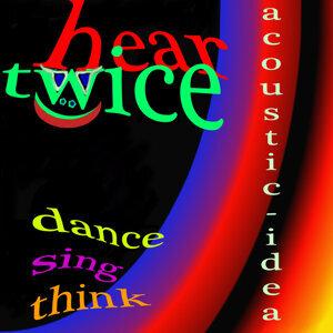 Hear Twice