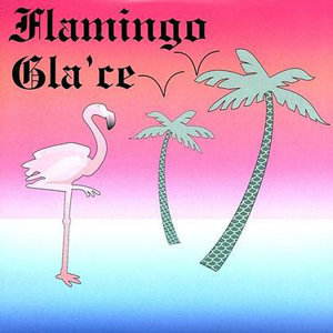 Flamingo Gla'ce