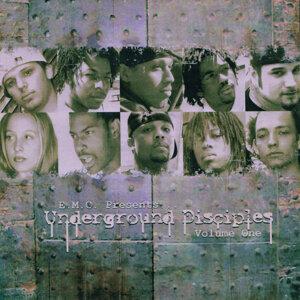 E.M.C. Presents ... Underground Disciples: Volume One
