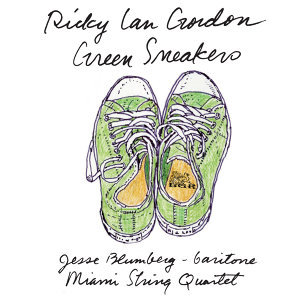 Ricky Ian Gordon: Green Sneakers