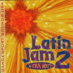 Latin Jam 2 : X-Tra Hot!
