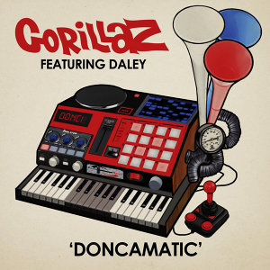 Doncamatic (feat. Daley) - feat. Daley