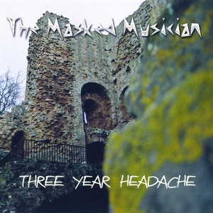Three Year Headache (single)