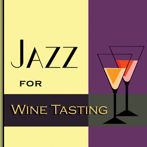 Jazz For Wine Tasting
