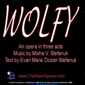 Wolfy, An Opera in Three Short Acts