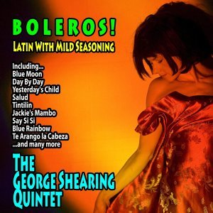 Boleros! : Latin With Mild Seasoning