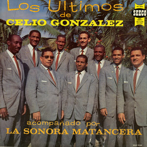 Los Ultimos de Celio Gonzalez