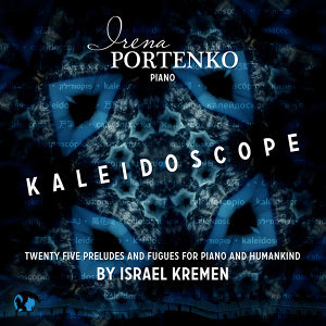 Kaleidoscope. 25 Preludes and Fugues for Piano and Humankind