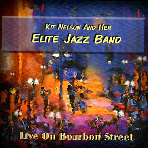 Kit Nelson & Her Elite Jazz Band