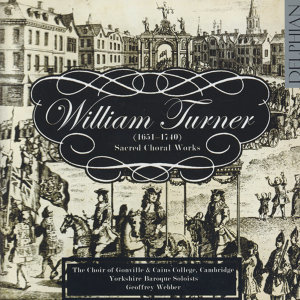 William Turner: Sacred Choral Works