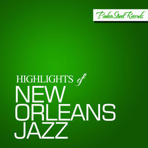 Highlights of New Orleans Jazz