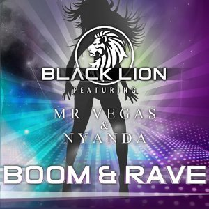 Boom & Rave (feat. Nyanda & Mr. Vegas)