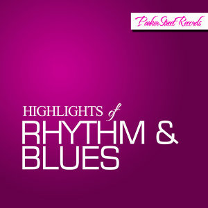 Highlights of Rhythm & Blues