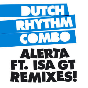 Alerta Remixes [Feat. Isa GT]