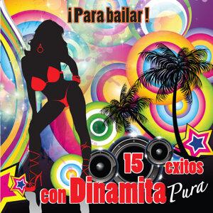 15 Exitos Con Dinamita Pura - Para Bailar