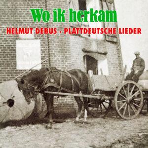 Wo ik herkam - Plattdeutsche Lieder