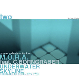 Two: Underwater Skyline - Dedicated to Ocean City Syph [feat. C.Borngräber]