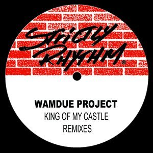 King Of My Castle Remixes