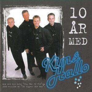 10 År Med Kim & Hallo