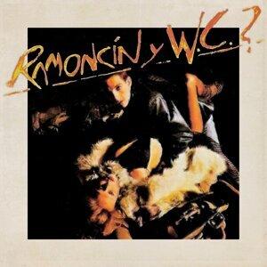 Ramoncín Y W.C.?