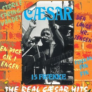 15 Frække - The Real Cæsar Hits