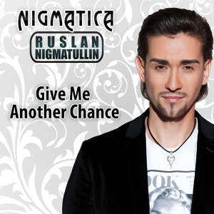Give Me Another Chance - Radio Mix