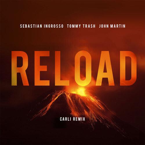 Reload - Carli Remix