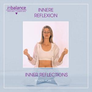 Innere Reflexionen-Inner Reflexions