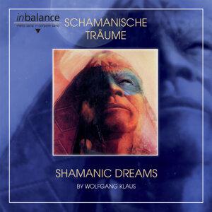 Schamanische Träume - Shamanic Dreams