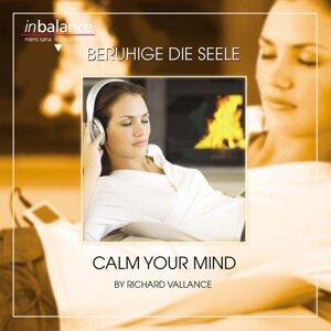 Beruhige die Seele - Calm The Mind