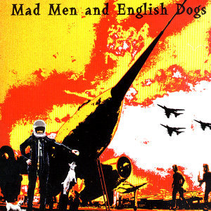 Mad Men and English Dogs