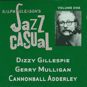 Ralph J. Gleason's Jazz Casual, Vol. 1